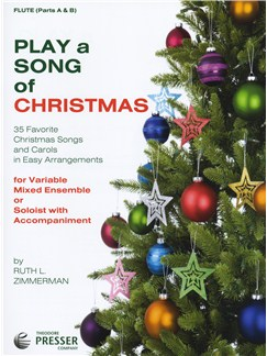 Play A Song Of Christmas - Variable Mixed Ensemble Or Solo With Accompaniment (Flute) Books | Flute