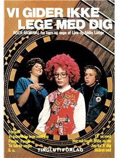 Line og Eddie Lüthje: Vi Gider Ikke Lege Med Dig Books | Melody Line, Lyrics & Chords