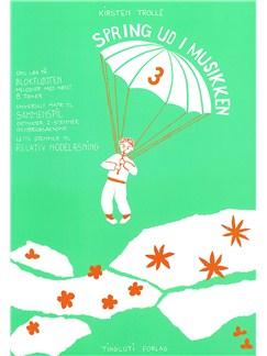 Kirsten Trolle: Spring Ud I Musikken 3 (Recorder) Libro | Flauta dulce, Línea de Melodía y Acordes, Conjunto de Escuela