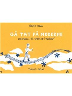 Kirsten Trolle: Gå Tæt På Noderne - Opgavehæfte (Book) Bog |