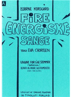Bjarne Korsgaard: 4 Energiske Sange - Version A (Score) Books | SA, Ensemble, Piano Accompaniment