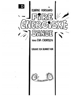 Bjarne Korsgaard: 4 Energiske Sange - Version D (SATB) Bog | SATB, Klaver solo, Klaverakkompagnement