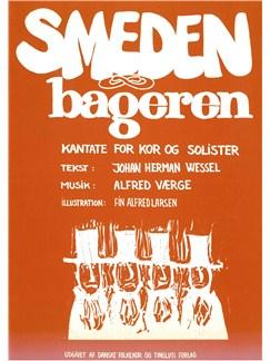 Alfred Værge: Smeden Og Bageren (Score) Bog | SATB, Klaverakkompagnement