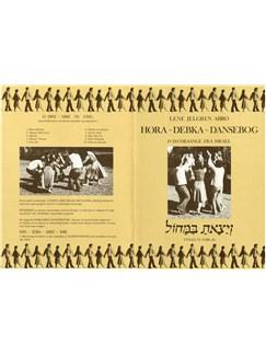 Lene Jelgren Abro: Hora-Debka-Dansebog Libro | Línea de Melodía, Texto y Acordes