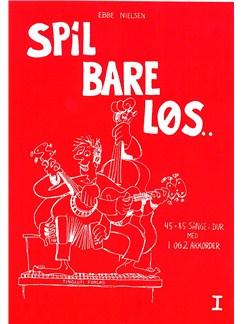 Ebbe Nielsen: Spil Bare Løs 1 (Guitar) Bog | Akustisk guitar, Guitar