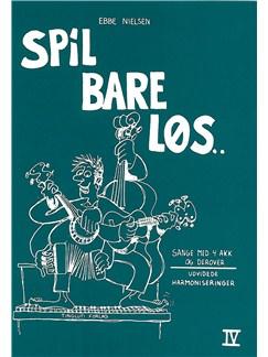 Ebbe Nielsen: Spil Bare Løs 4 (Guitar) Books | Guitar