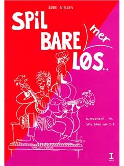 Ebbe Nielsen: Spil Bare Mer Løs 1 (Guitar) Books | Guitar, Lyrics & Chords
