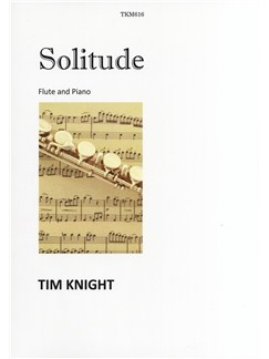 Tim Knight: Solitude Books | Flute, Piano Accompaniment