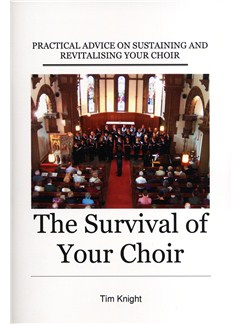 Tim Knight: The Survival of your Choir - new edition (Books (general)) Books |