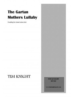 Tim Knight: Gartan Mother's lullaby Books | SATB, Piano Accompaniment