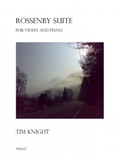 Tim Knight: Rossenby Suite Books | Violin, Piano Accompaniment