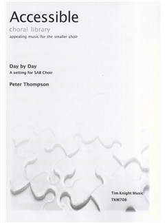 Peter Thompson: Day By Day (SAB/Piano) Books | SAB, Piano Accompaniment