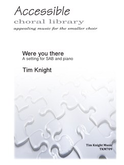 Tim Knight: Were You There When They Crucified My Lord? Books | SAB, Piano Accompaniment