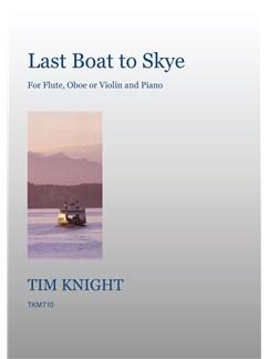 Tim Knight: Last Boat To Skye Books | Flute, Oboe, Violin, Piano Accompaniment