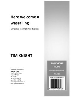 Tim Knight: Here We Come A Wassailing Books | SATB, Piano Accompaniment
