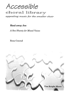 Haul Away Joe: A Sea Shanty For Mixed Voices Books | Choral
