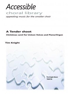 Tim Knight: A Tender Shoot Books | Unison Voice, Piano Accompaniment