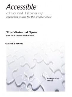 Arr. David Barton: The Water Of Tyne (SAB) Books | SAB