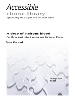 Rosa Conrad: A Drop Of Nelsons Blood Books | 3-Part Mixed, Piano Accompaniment