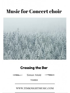 Simon Mold: Crossing The Bar Libro | SATB, Coral