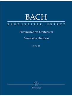 J.S. Bach: Ascension Oratorio (Laud To God In All His Kingdoms) (BWV 11) (Study Score) Books | Choral