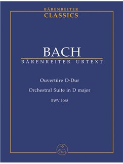 J.S. Bach: Orchestral Suite - Overture No.3 In D BWV 1068 (Study Score) Books | Orchestra