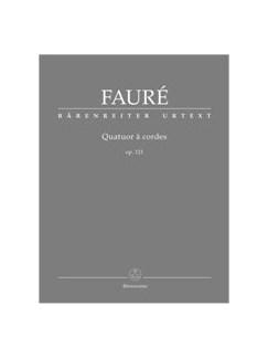Gabriel Fauré: Quatuor à Cordes Op.121 - Study Score Books | String Quartet