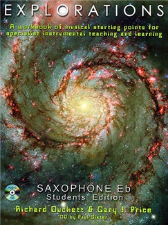 Explorations: Saxophone In E Flat Student Edition Books and CDs | Alto Saxophone or Baritone Saxophone