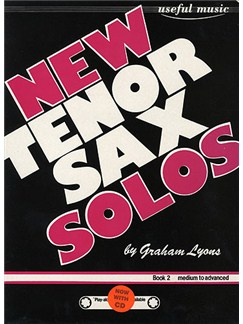 Graham Lyons: New Tenor Sax Solos Book 2 Books and CDs | Tenor Saxophone