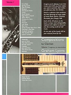 Graham Lyons: Compositions for Clarinet - Volume 1 (Book/CD) Books and CDs | Clarinet