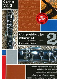 Graham Lyons: Compositions For Clarinet - Volume 2 Books and CDs | Clarinet
