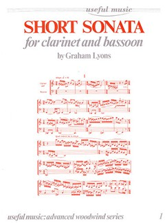 Graham Lyons: Short Sonata For Clarinet And Bassoon Books | Bassoon, Clarinet