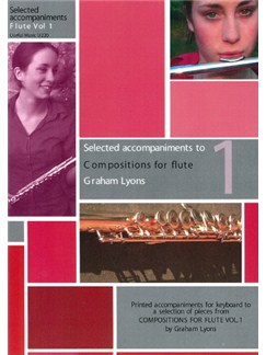 Lyons: Compositions For Flute Volume 1 Selected Piano Accompaniments Books | Flute, Piano Accompaniment