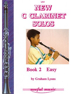 Graham Lyons: New C Clarinet Solos Book Two - Easy Books | Clarinet, Piano Accompaniment