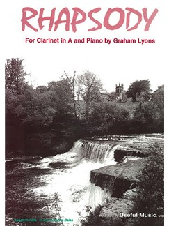 Graham Lyons: Rhapsody for Clarinet in A Books | Clarinet