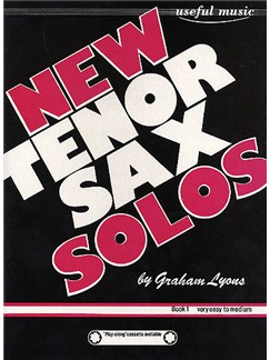 Graham Lyons: New Tenor Sax Solos Book 1 Books and CDs | Piano, Piano Accompaniment