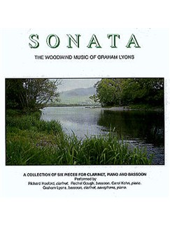 Lyons: CD  Clar Sonata, Rhapsody, Sonata Clar/Bsn etc. CDs | Clarinet, Bassoon