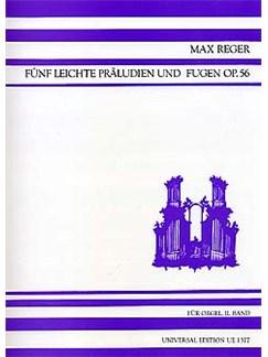 Max Reger: Funf Leichte Praludien Und Fugen Op.56 Vol.2 Books | Organ