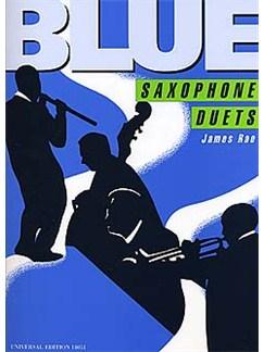 James Rae: Blue Saxophone Duets Books | Alto Saxophone, Tenor Saxophone, Saxophone (Duet)