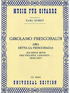 Girolamo Frescobaldi: Aria Detta La Frescobalda Books | Guitar