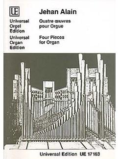 Jehan Alain: Quatre Oeuvres Pour Orgue Books | Organ