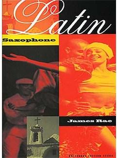 James Rae: Latin Saxophone Books | Saxophone, Piano Accompaniment