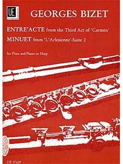 Georges Bizet: Entr'acte (Carmen) / Minuet (L'Arlesienne Suite No.2) Books | Flute, Piano (or Harp) Accompaniment