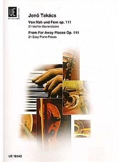 Jeno Takacs: Von Nah Und Fern Op. 111 Books | Piano