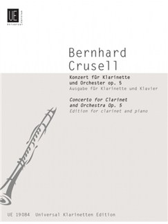 Bernhard Crusell: Clarinet Concerto Op.5 (Clarinet/Piano) Books | Clarinet, Piano Accompaniment