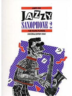 James Rae: Jazzy Saxophone 2 - For Young Players Books | Saxophone, Piano Accompaniment