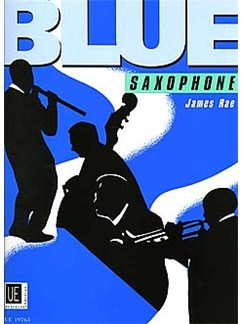 James Rae: Blue Saxophone Books | Saxophone with Piano Accompaniment
