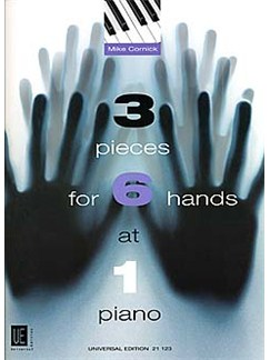 Mike Cornick: 3 Pieces For 6 Hands At 1 Piano Books | Piano Six Hands