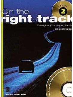 Miike Cornick: On The Right Track - Level 2 Books | Piano