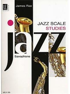 James Rae: Jazz Scale Studies (Saxophone) Books | Saxophone